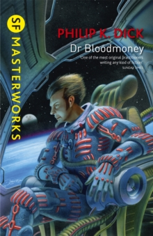 Dr Bloodmoney, Paperback / softback Book