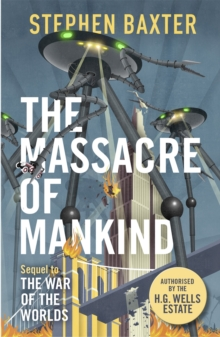 The Massacre of Mankind : Authorised Sequel to The War of the Worlds, Paperback / softback Book
