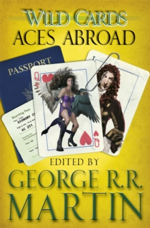 Wild Cards: Aces Abroad, Paperback Book
