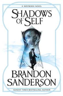 Shadows of Self : A Mistborn Novel, Paperback / softback Book