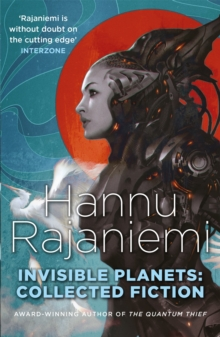 Invisible Planets : Collected Fiction, Paperback Book