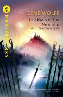 The Book Of The New Sun: Volume 1 : Shadow and Claw, Paperback / softback Book