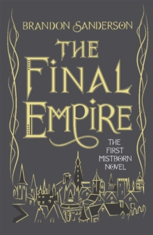 The Final Empire : Collector's Tenth Anniversary Limited Edition, Hardback Book