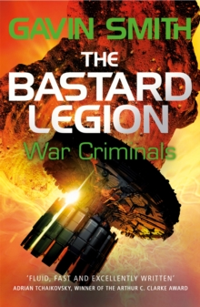 The Bastard Legion: War Criminals : Book 3, Paperback / softback Book