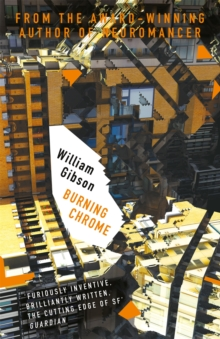 Burning Chrome, Paperback Book