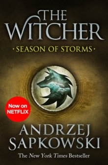 Season of Storms : A Novel of the Witcher   Now a major Netflix show, EPUB eBook