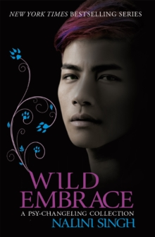 Wild Embrace: A Psy-Changeling Collection, Paperback / softback Book