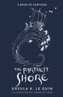 The Farthest Shore : The Third Book of Earthsea, Hardback Book