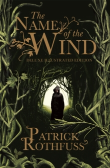 The Name of the Wind : 10th Anniversary Deluxe Illustrated Edition, Hardback Book