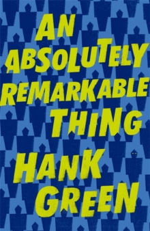 An Absolutely Remarkable Thing, Hardback Book