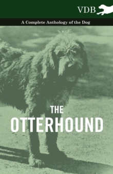 The Otterhound - A Complete Anthology of the Dog, EPUB eBook
