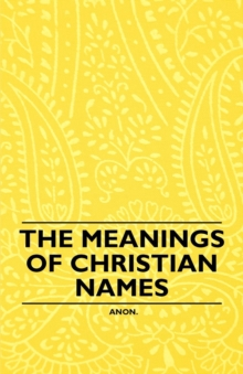 The Meanings of Christian Names, EPUB eBook