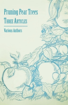 Pruning Pear Trees - Three Articles, EPUB eBook