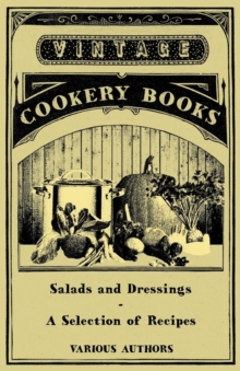 Salads and Dressings - A Selection of Recipes, EPUB eBook