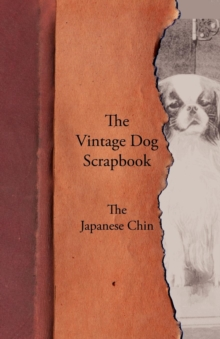The Vintage Dog Scrapbook - The Japanese Chin, EPUB eBook