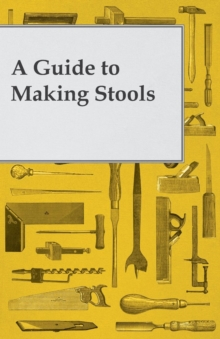 A Guide to Making Wooden Stools, EPUB eBook