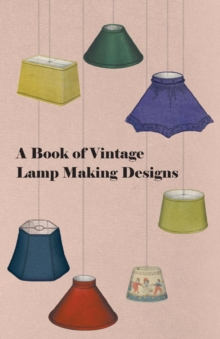 A Book of Vintage Lamp Making Designs, EPUB eBook