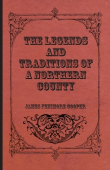 The Legends and Traditions of a Northern County, EPUB eBook