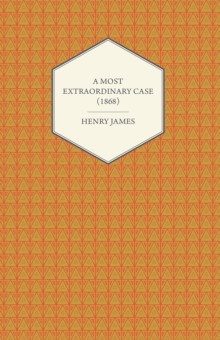 A Most Extraordinary Case (1868), EPUB eBook