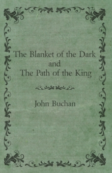 The Blanket of the Dark and The Path of the King, EPUB eBook