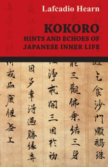 Kokoro - Hints and Echoes of Japanese Inner Life, EPUB eBook