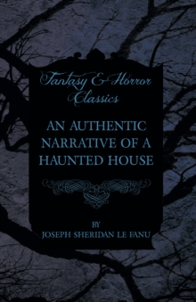 An Authentic Narrative of a Haunted House, EPUB eBook