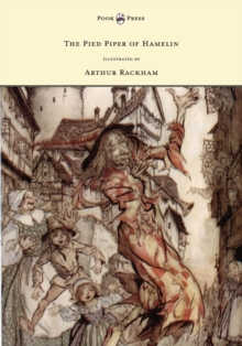 The Pied Piper of Hamelin - Illustrated by Arthur Rackham, EPUB eBook