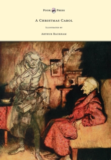 A Christmas Carol - Illustrated by Arthur Rackham, EPUB eBook
