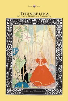 Thumbelina - The Golden Age of Illustration Series, EPUB eBook