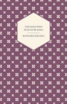 The Man Who Would Be King, EPUB eBook