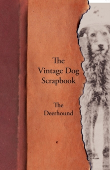 The Vintage Dog Scrapbook - The Deerhound, EPUB eBook