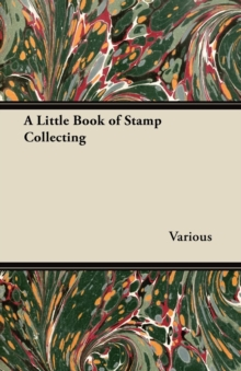 A Little Book of Stamp Collecting, EPUB eBook