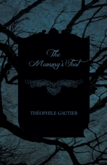 The Mummy's Foot, EPUB eBook