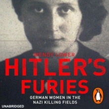 Hitler's Furies : German Women in the Nazi Killing Fields, eAudiobook MP3 eaudioBook