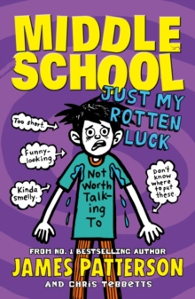 Middle School: Just My Rotten Luck : (Middle School 7), EPUB eBook