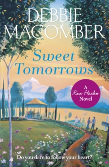 Sweet Tomorrows : A Rose Harbor Novel, EPUB eBook