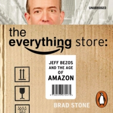 The Everything Store: Jeff Bezos and the Age of Amazon, eAudiobook MP3 eaudioBook