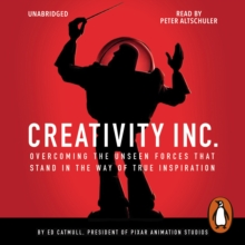 Creativity, Inc. : Overcoming the Unseen Forces That Stand in the Way of True Inspiration, eAudiobook MP3 eaudioBook
