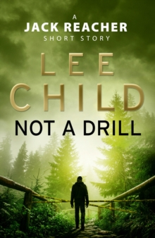 Not a Drill (A Jack Reacher short story), EPUB eBook