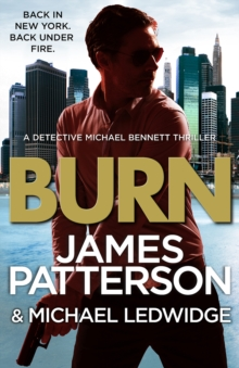 Burn : (Michael Bennett 7), EPUB eBook