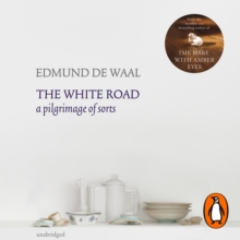 The White Road : a pilgrimage of sorts, eAudiobook MP3 eaudioBook