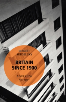 Britain Since 1900 - A Success Story?, EPUB eBook