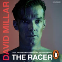 The Racer : Life on the Road as a Pro Cyclist, eAudiobook MP3 eaudioBook