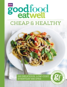 Good Food Eat Well: Cheap and Healthy, EPUB eBook