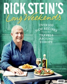 Rick Stein's Long Weekends, EPUB eBook