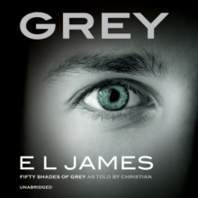 Grey : Fifty Shades of Grey as Told by Christian, eAudiobook MP3 eaudioBook