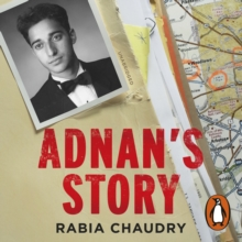 Adnan's Story : The Case That Inspired the Podcast Phenomenon Serial, eAudiobook MP3 eaudioBook