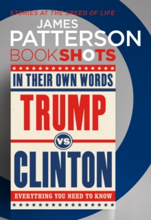 Trump vs. Clinton: In Their Own Words : BookShots, EPUB eBook
