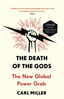 The Death of the Gods : The New Global Power Grab, EPUB eBook