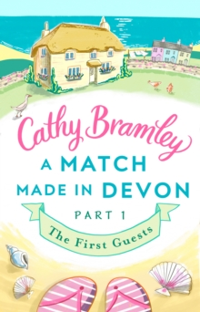 A Match Made in Devon - Part One : The First Guests, EPUB eBook